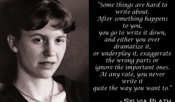 Yet More Writing Wisdom from Plath
